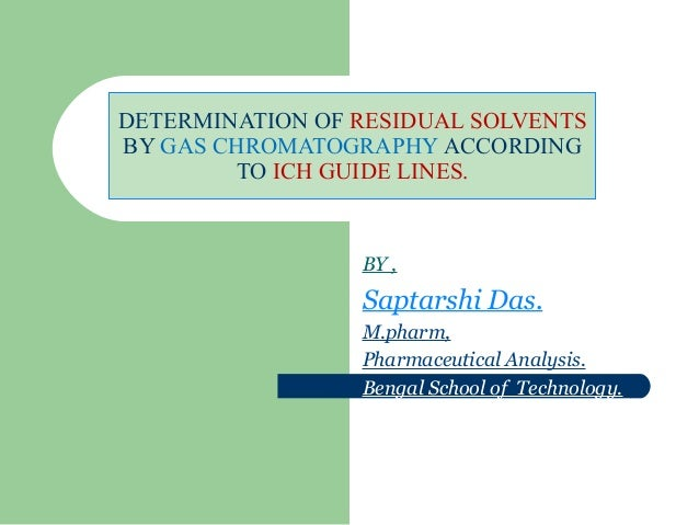 Residual solvent