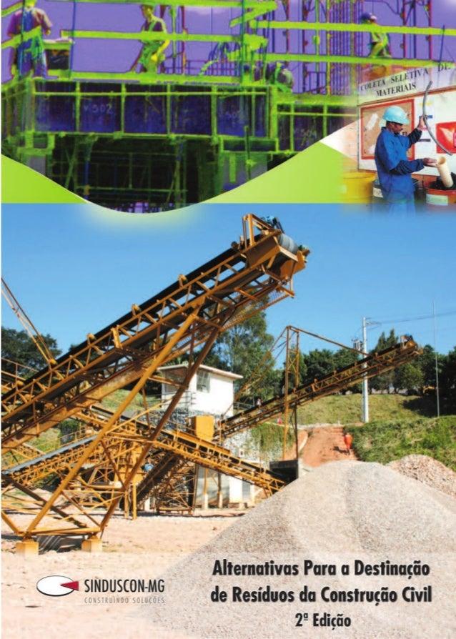 Alternativas Para a Destinação de Resíduos da Construção Civil2 Comissão de Meio Ambiente doComissão de Meio Ambiente doCo...