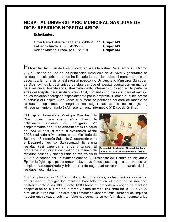 HOSPITAL UNIVERSITARIO MUNICIPAL SAN JUAN DE DIOS: RESIDUOS HOSPITALARIOS.       Estudiantes:        Omar Rene Balderrama ...