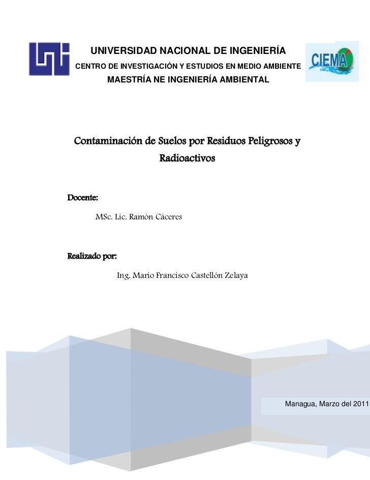 Contaminación de Suelos por Residuos Peligrosos y Radioactivos       UNIVERSIDAD NACIONAL DE INGENIERÍA  CENTRO DE INVESTI...