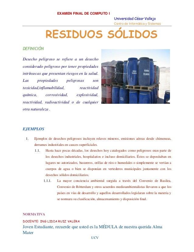 EXAMEN FINAL DE COMPUTO I Universidad César Vallejo Centro de Informática y Sistemas  RESIDUOS SÓLIDOS DEFINICIÓN Desecho ...