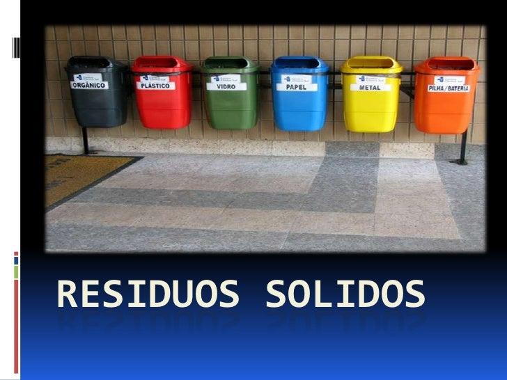 RESIDUOS SOLIDOS<br />