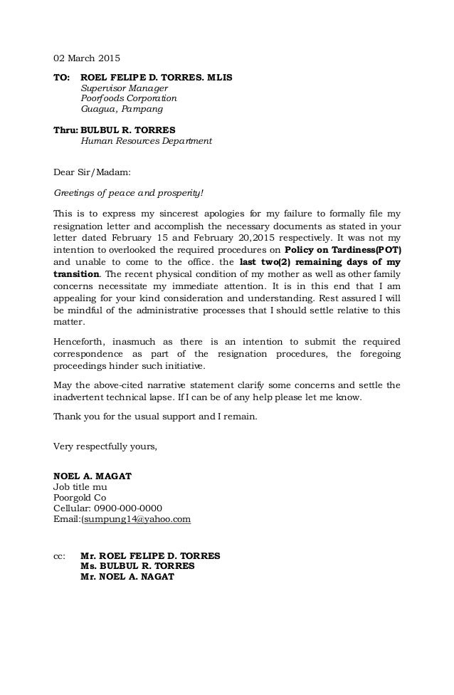 Resignation Letter. 02 March 2015 TO: ROEL FELIPE D. TORRES. MLIS  Supervisor Manager Poorfoods Corporation ...  A Letter Of Resignation