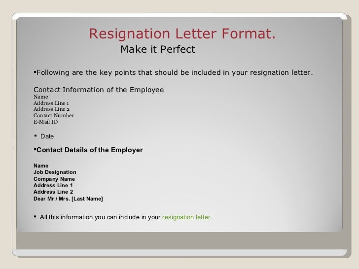 Resignation letter – What Should Be in a Resignation Letter