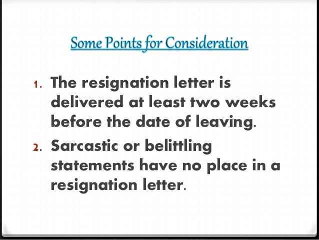 4. 0When Writing A Resignation Letter ...