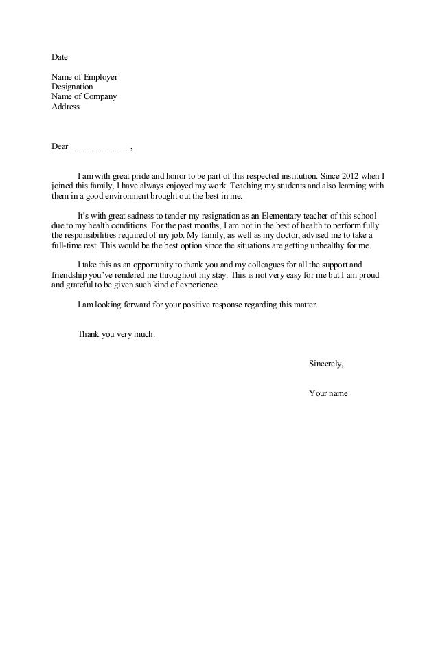 Resignation Letter Due To Sickness Date Name Of Employer Designation Company Address Dear