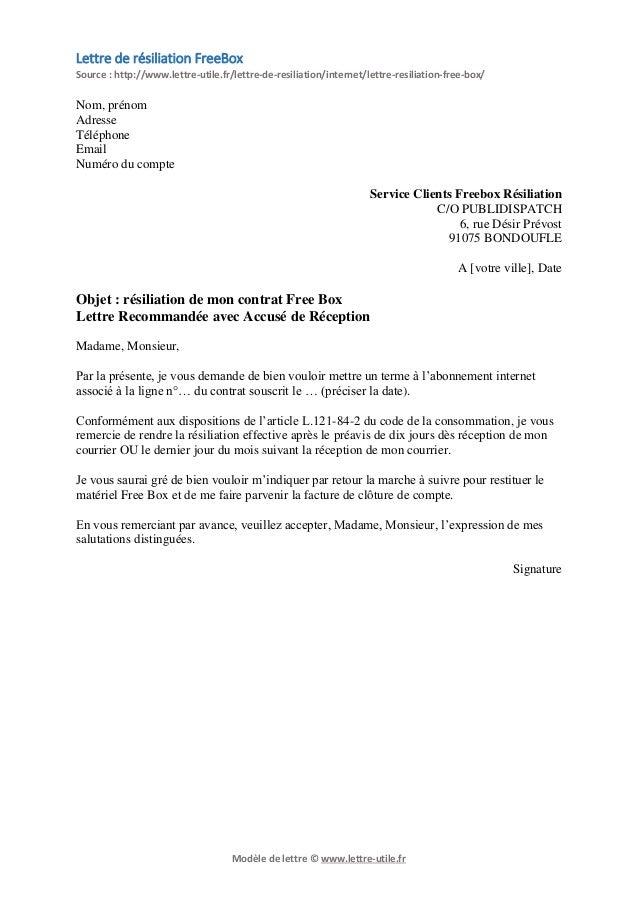 Modèle de lettre © www.lettre,utile.fr Lettre de résiliation FreeBox Source