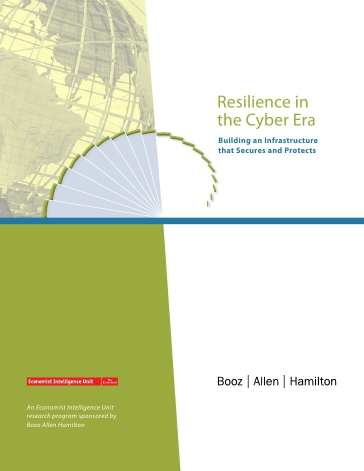 Resilience in                                 the Cyber Era                                 Building an Infrastructure    ...