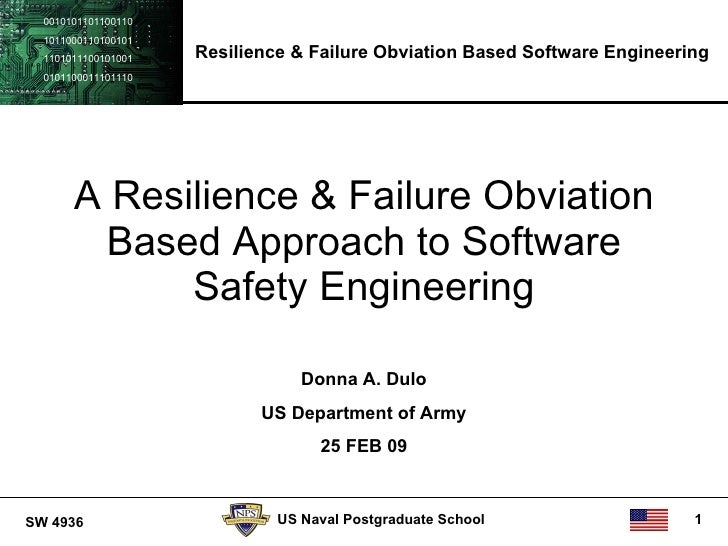 0010101101100110   1011000110100101   1101011100101001   Resilience & Failure Obviation Based Software Engineering   01011...