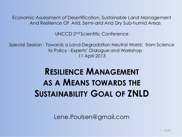 Economic Assessment of Desertification, Sustainable Land Management       And Resilience Of Arid, Semi-arid And Dry Sub-hu...