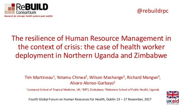 Research for stronger health systems post conflict The resilience of Human Resource Management in the context of crisis: t...