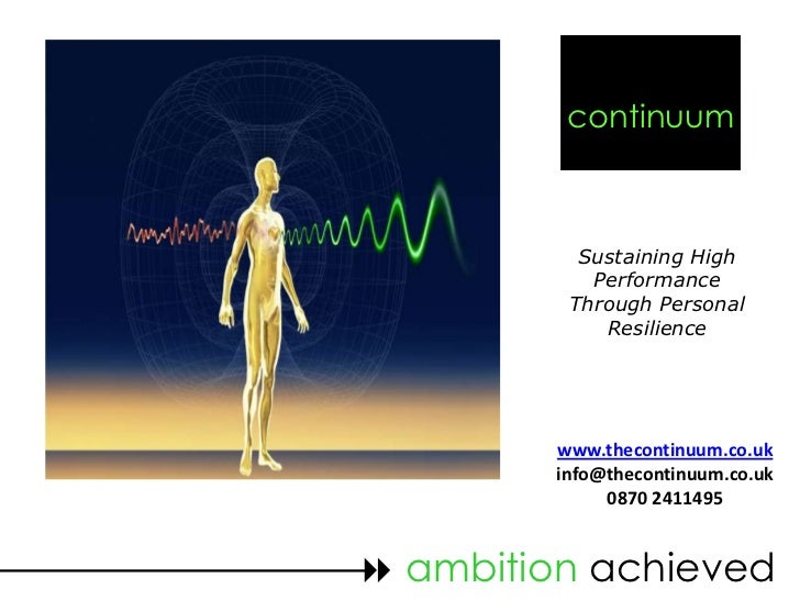 continuum           Sustaining High            Performance          Through Personal             Resilience         www.th...