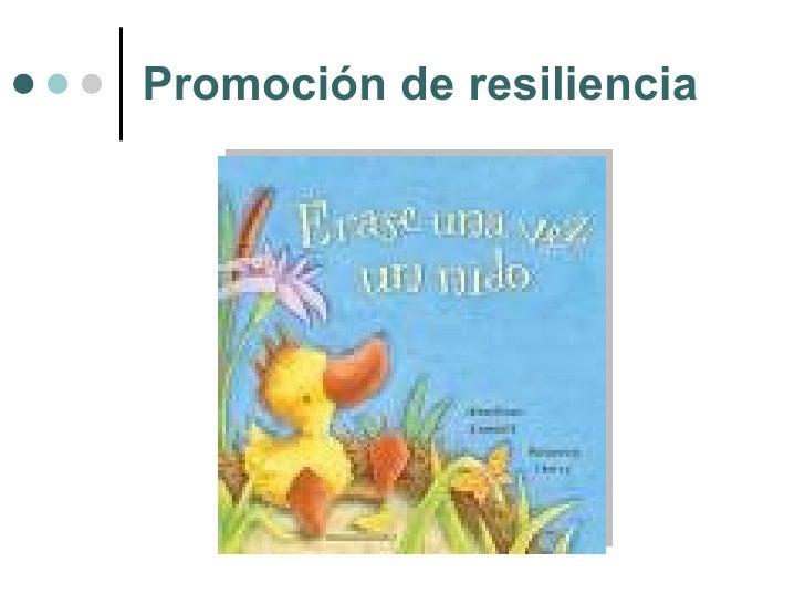 Promoción de resiliencia
