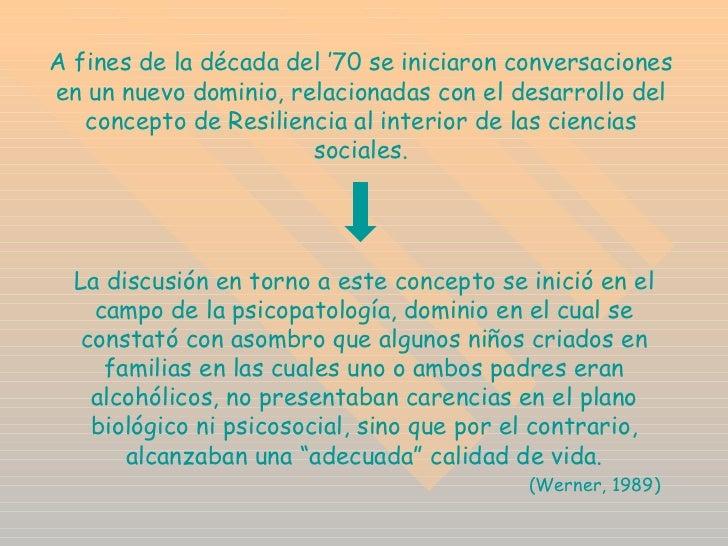 A fines de la década del '70 se iniciaron conversaciones en un nuevo dominio, relacionadas con el desarrollo del concepto ...