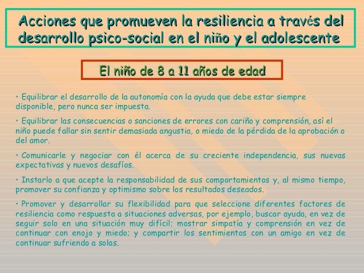 A cciones que promueven la resiliencia a trav é s del desarrollo psico-social en el ni ñ o y el adolescente  <ul><li>Equil...