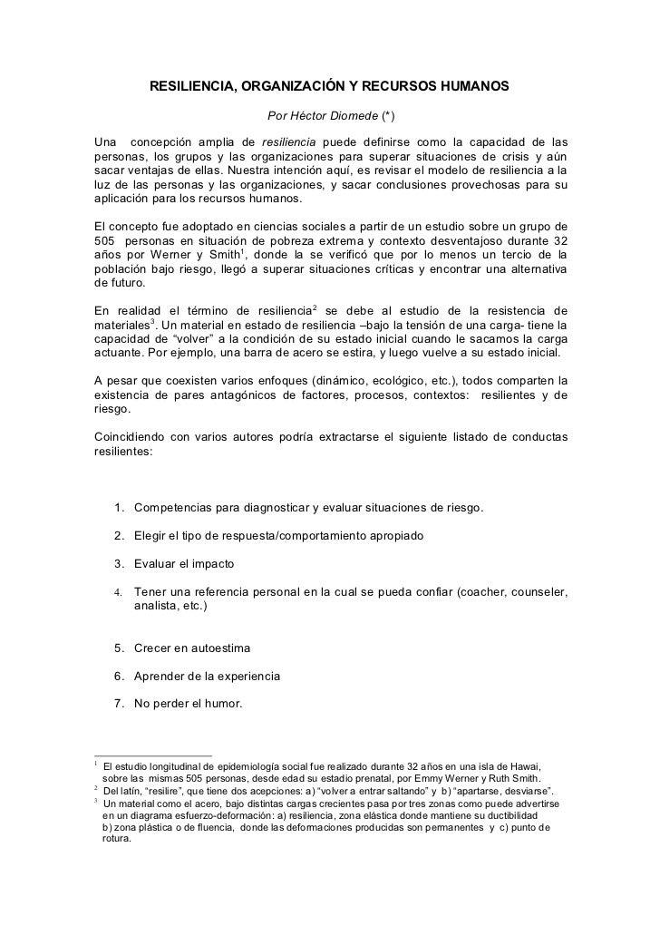 RESILIENCIA, ORGANIZACIÓN Y RECURSOS HUMANOS                                          Por Héctor Diomede (*)Una concepción...