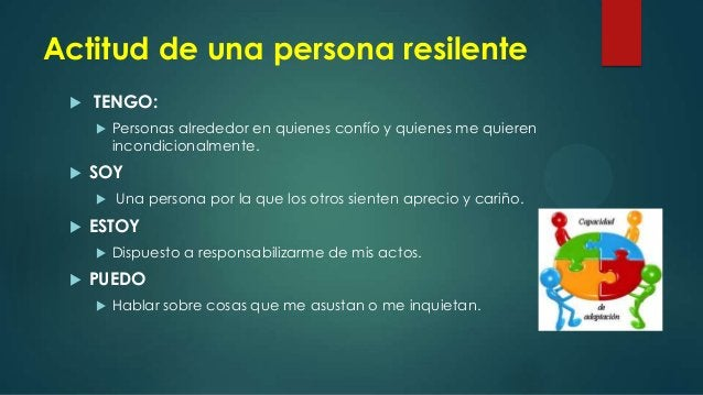 conclusiones  Es claro que la resiliencia no se desarrolla en todos los individuos de la misma forma y que cada uno tiene...