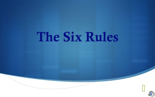 Awesome The Six Rules ...