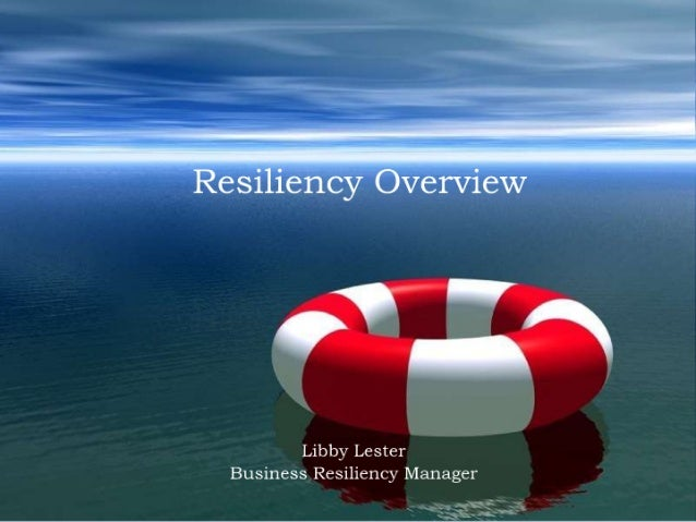 Resiliency  How It Works!