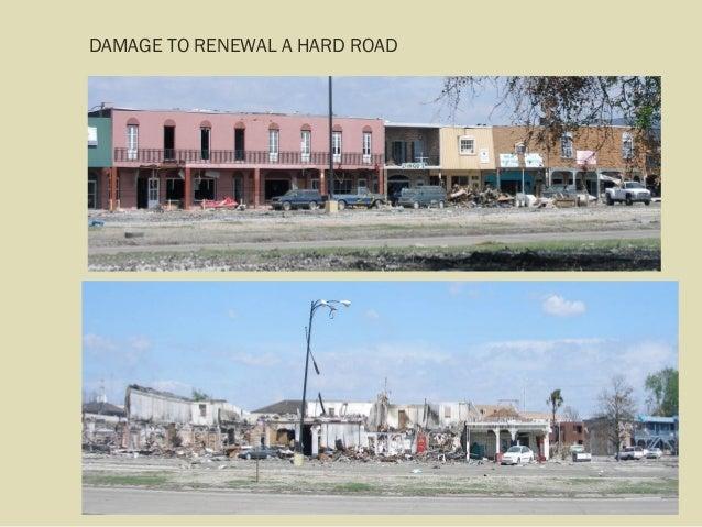 DAMAGE TO RENEWAL A HARD ROAD