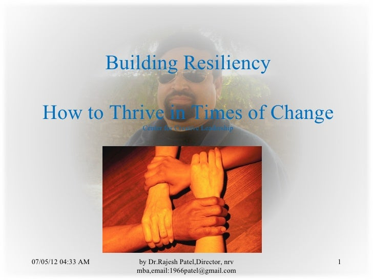 Building Resiliency   How to Thrive in Times of Change                        Center for Creative Leadership07/05/12 04:33...