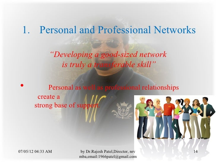 """1. Personal and Professional Networks               """"Developing a good-sized network                  is truly a transfera..."""