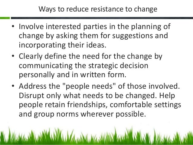 Resistance and types of resistance to change