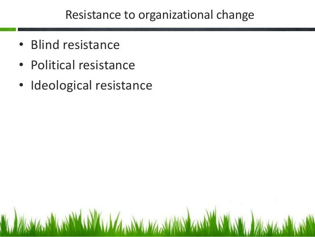 resistance to change There is a great deal of attention put on 'overcoming resistance to change', but what is change resistance and why do we focus so much attention on it.
