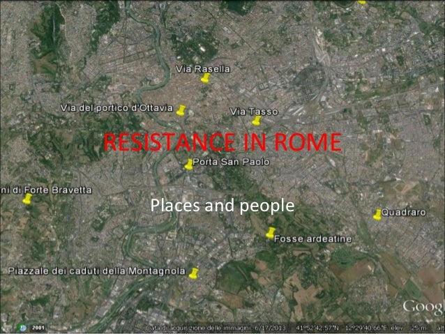 RESISTANCE IN ROME Places and people