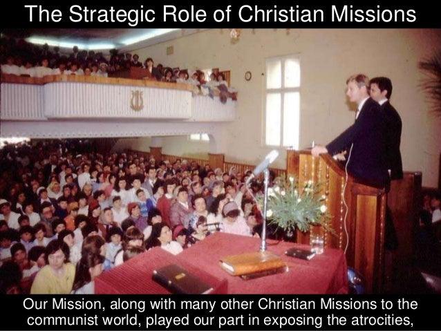 Bible smuggling, Christian radio programmes, regular visits, encouragement,
