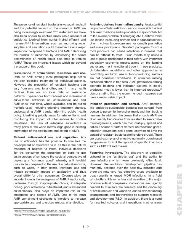 THE EVOLVING THREAT OF ANTIMICROBIAL RESISTANCE - INTRODUCTION  The presence of resistant bacteria in water, air and soil ...