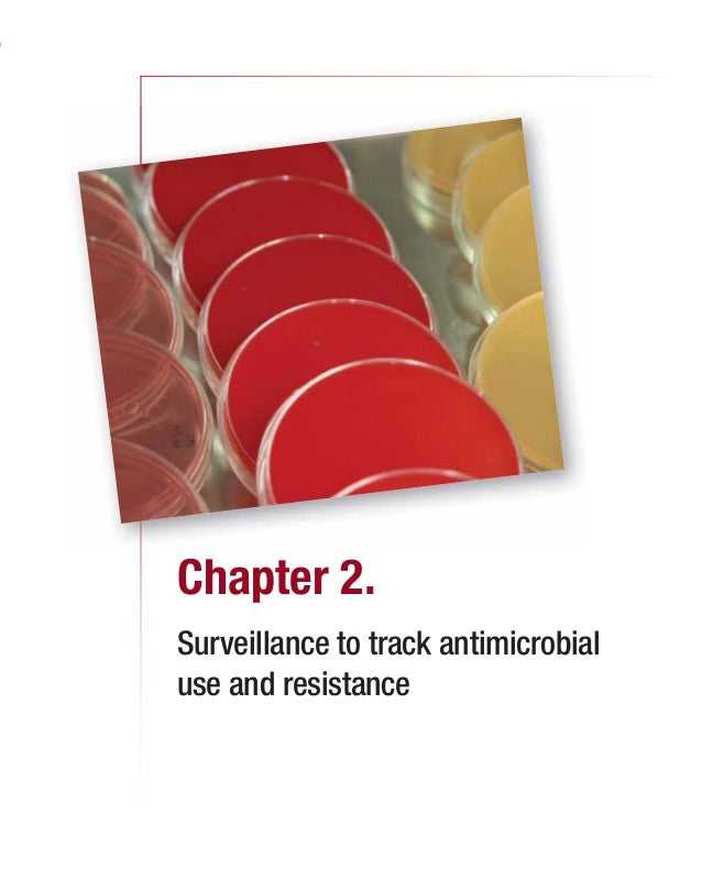 Chapter 2. Surveillance to track antimicrobial use and resistance