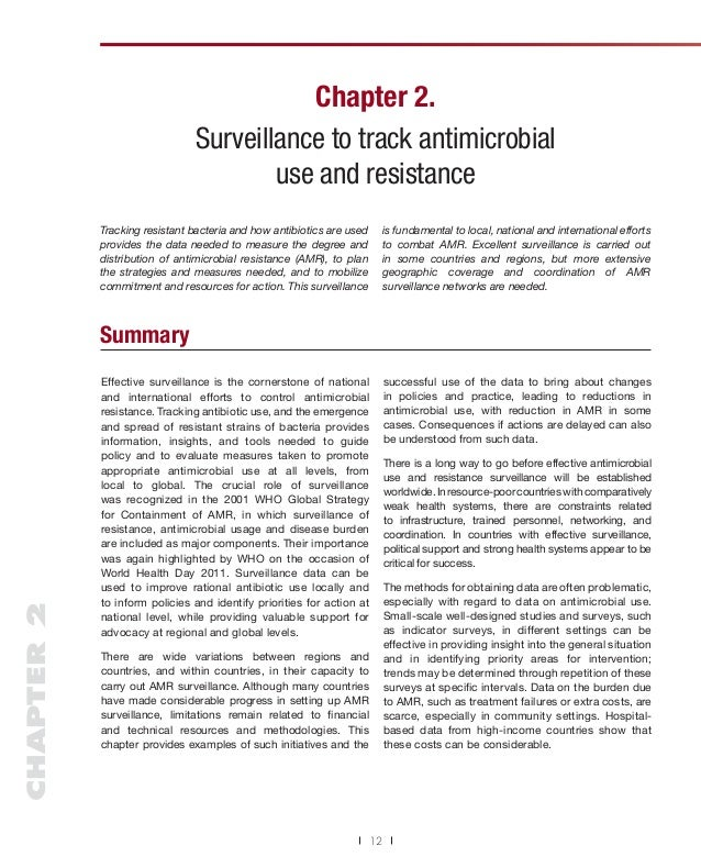 Chapter 2. Surveillance to track antimicrobial use and resistance is fundamental to local, national and international effo...