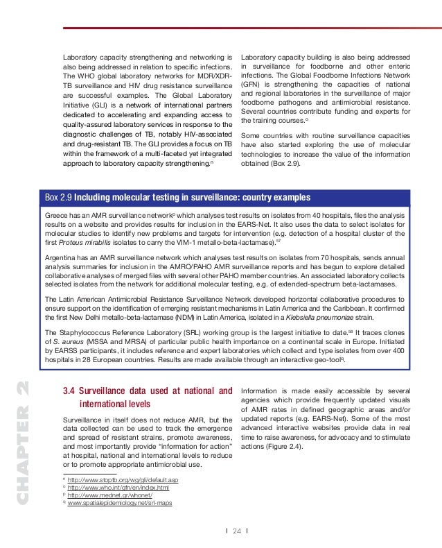 Laboratory capacity strengthening and networking is also being addressed in relation to specific infections. The WHO global...