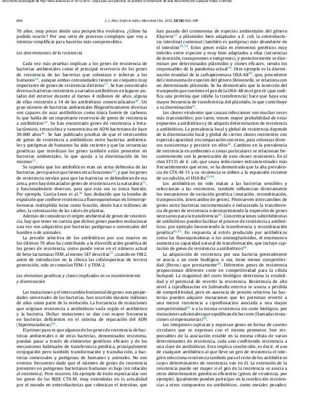 694 J.-I. Alós / Enferm Infecc Microbiol Clin. 2015;33(10):692–699 70 a˜nos, muy pocos desde una perspectiva evolutiva. ¿C...