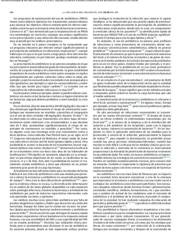696 J.-I. Alós / Enferm Infecc Microbiol Clin. 2015;33(10):692–699 Los programas de optimización del uso de antibióticos (...