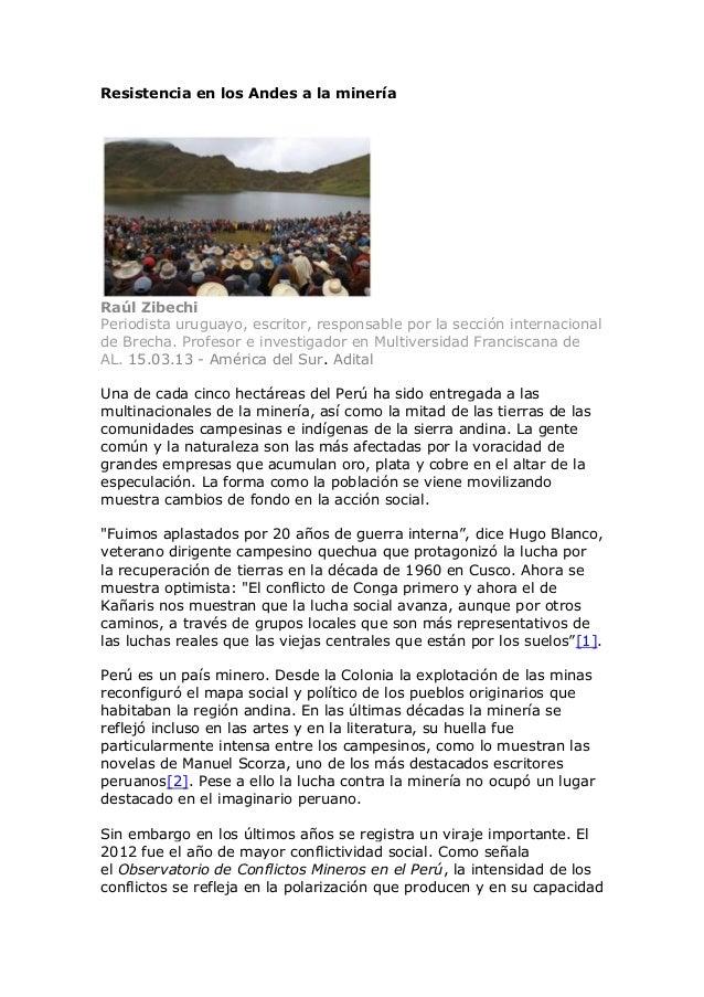 Resistencia en los Andes a la mineríaRaúl ZibechiPeriodista uruguayo, escritor, responsable por la sección internacionalde...