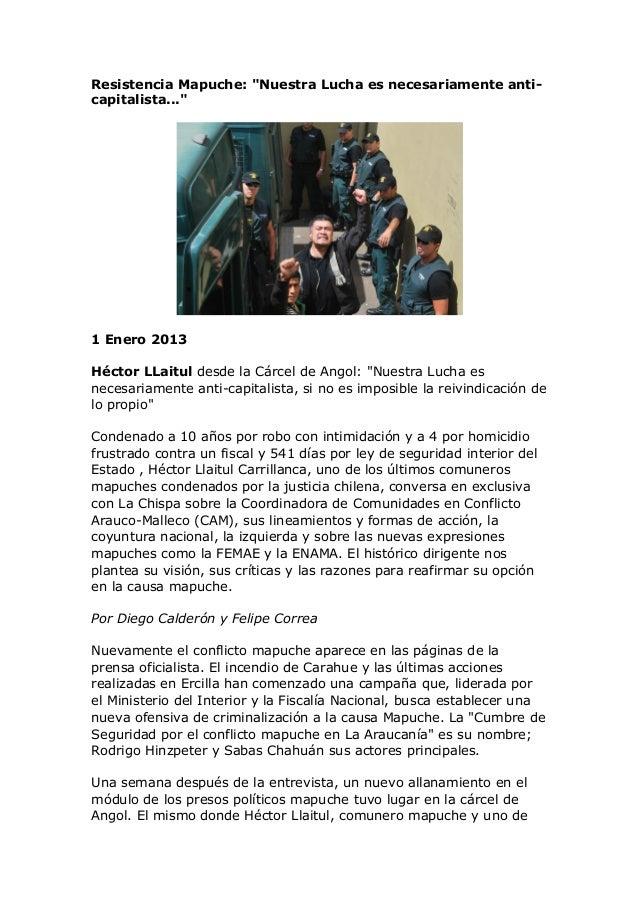 """Resistencia Mapuche: """"Nuestra Lucha es necesariamente anti-capitalista...""""1 Enero 2013Héctor LLaitul desde la Cárcel de An..."""