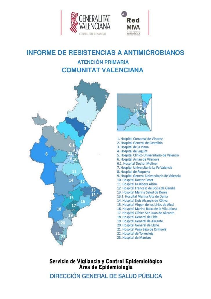 INFORME DE RESISTENCIAS A ANTIMICROBIANOS             ATENCIÓN PRIMARIA         COMUNITAT VALENCIANA