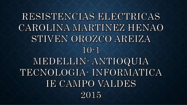 Se le denomina resistencia eléctrica a la igualdad de oposición que tienen los electrones al moverse a través de un conduc...
