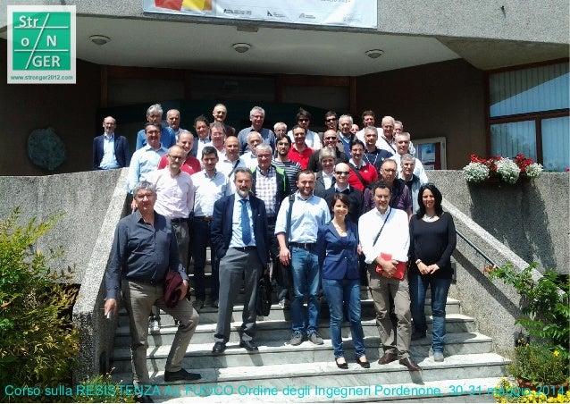 Corso sulla RESISTENZA AL FUOCO Ordine degli Ingegneri Pordenone, 30-31 maggio 2014