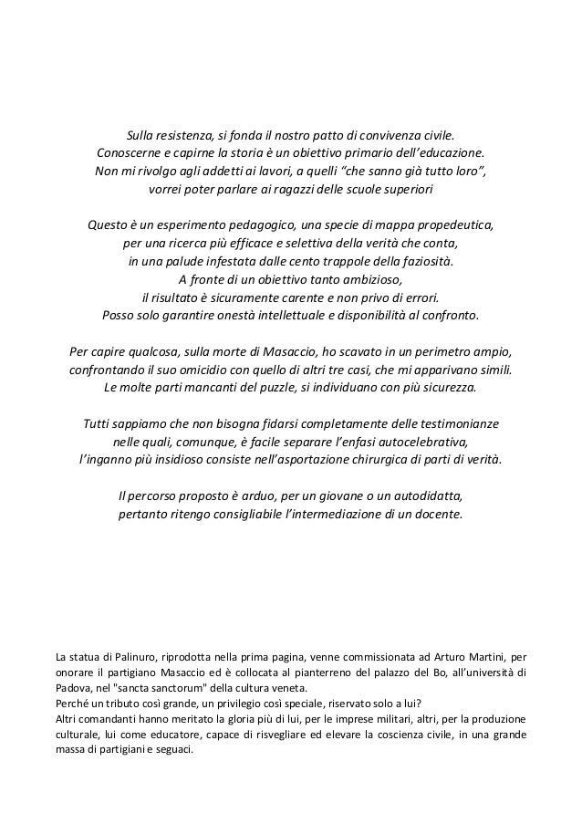 L'ELIMINAZIONE DEI COMANDANTI LAICI ADAMI, CHILESOTTI, MASET, MASACCIO UNO STUDIO DEL CONTESTO Slide 2