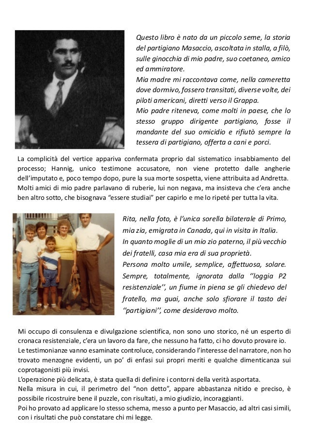 L'ELIMINAZIONE DEI COMANDANTI LAICI ADAMI, CHILESOTTI, MASET, MASACCIO UNO STUDIO DEL CONTESTO Slide 3