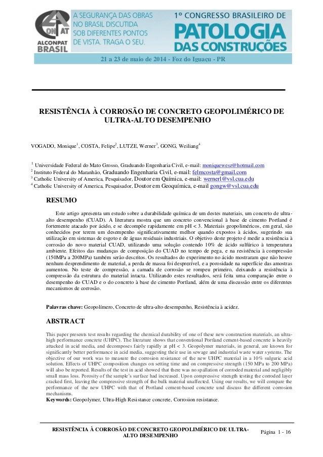 RESISTÊNCIA À CORROSÃO DE CONCRETO GEOPOLIMÉRICO DE ULTRA- ALTO DESEMPENHO Página 1 - 16 21 a 23 de maio de 2014 - Foz do ...