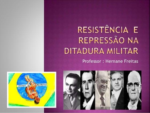 Professor : Hernane Freitas