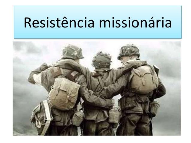 Resistência missionária