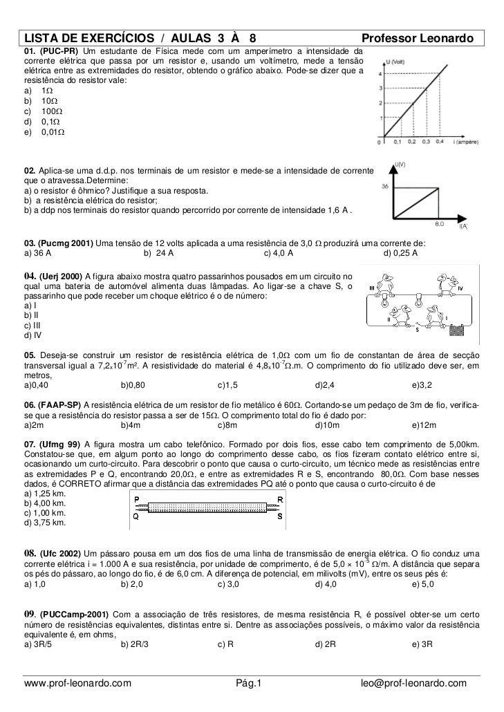 LISTA DE EXERCÍCIOS / AULAS 3 À 8                                                       Professor Leonardo01. (PUC-PR) Um ...