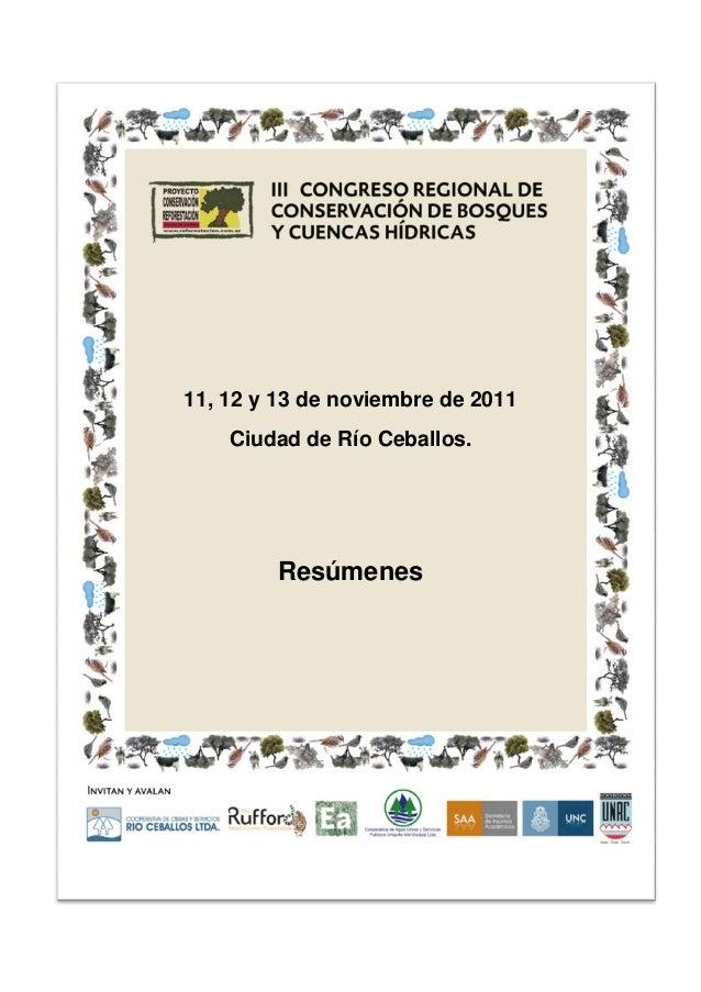 11, 12 y 13 de noviembre de 2011 Ciudad de Río Ceballos. Resúmenes
