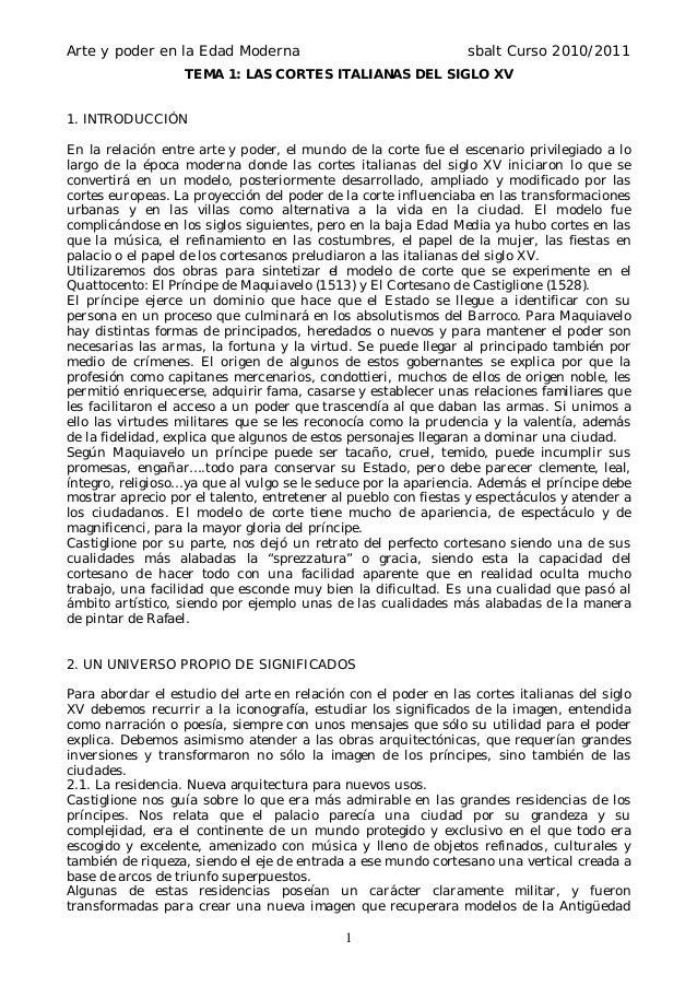 Arte y poder en la Edad Moderna  sbalt Curso 2010/2011  TEMA 1: LAS CORTES ITALIANAS DEL SIGLO XV  1. INTRODUCCIÓN En la r...