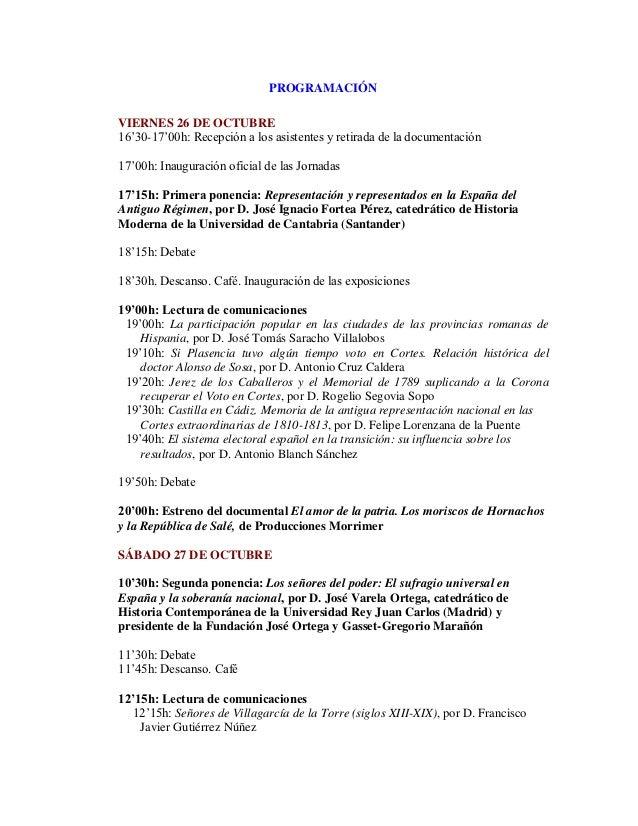 PROGRAMACIÓNVIERNES 26 DE OCTUBRE16'30-17'00h: Recepción a los asistentes y retirada de la documentación17'00h: Inauguraci...